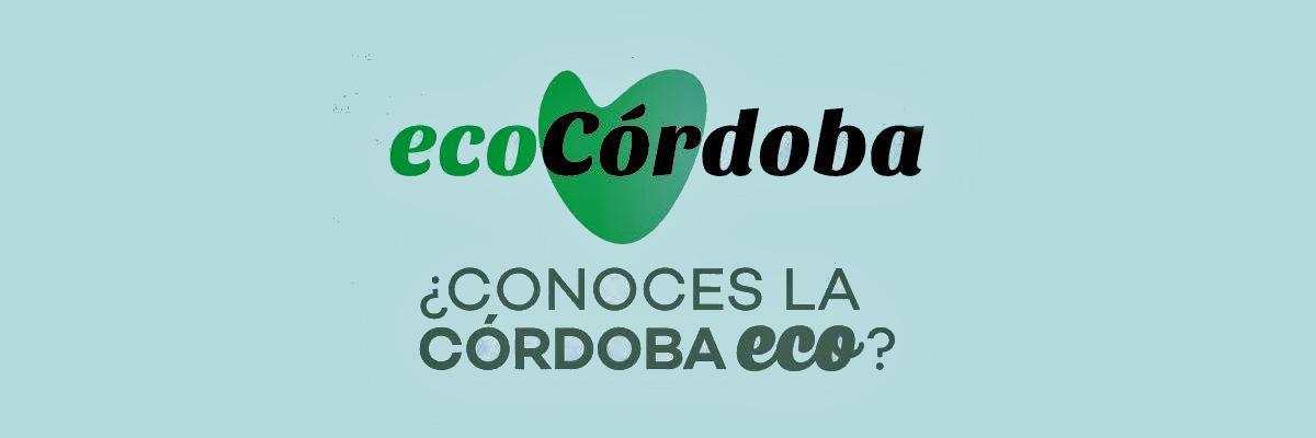 Eco Córdoba / Asociación de Comerciantes y Hosteleros de Productos Ecológicos de Córdoba
